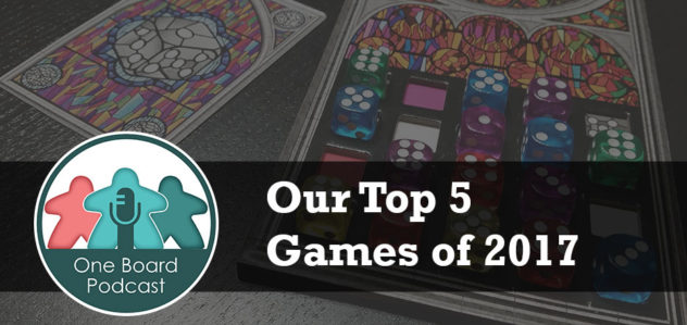 S2E01 – Our Top 5 Games of 2017