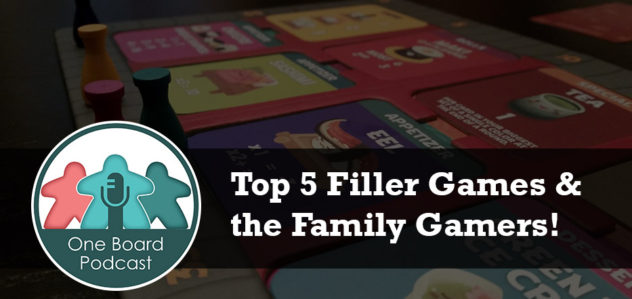S2E03 – Our Top 5 Filler Games with the Family Gamers