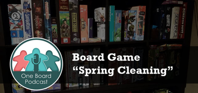 "S2E06 – Board Game ""Spring Cleaning"""