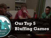 S2E07- Our Top 5 Bluffing Games