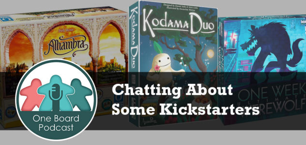 S2E12 – Chatting About Some Kickstarters