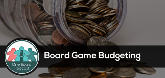 S3E05 – Board Game Budgeting