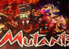 Mutants Kickstarter Preview