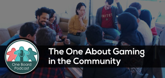 S4E07 – The One About Gaming in the Community