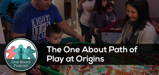 S4E13 – The One About Path of Play at Origins