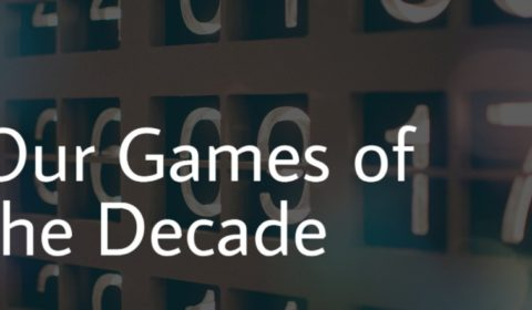 Our Games of the Decade (2010 – 2019)