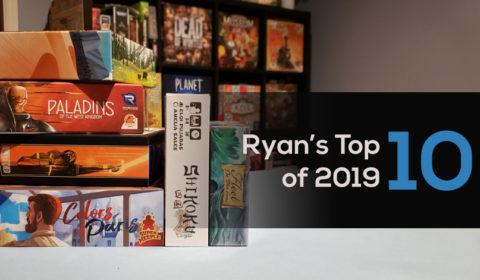 Ryan's Top 10 of 2019