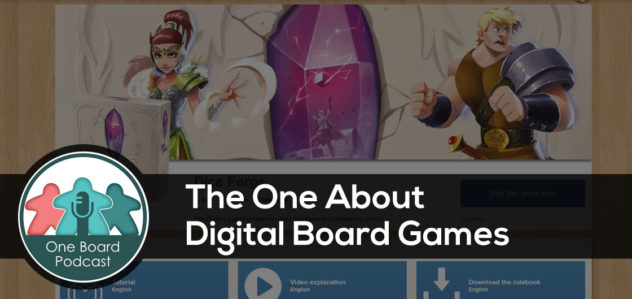 S5E17 – The One About Digital Board Games